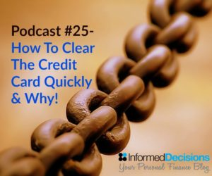 Podcast #25: How To Destroy That Credit Card Balance, Quickly!