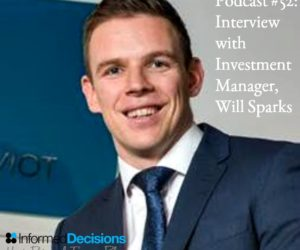 Podcast #52: The Investment Management Interview…with Will Sparks!