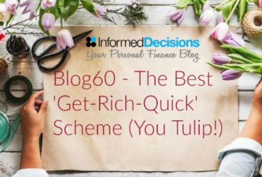 Blog60 – The Ultimate 'Get-Rich-Quick' Scheme…..(You Tulip!)