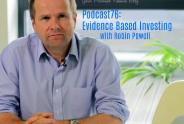 Podcast76: Evidence Based Investing…..with Robin Powell