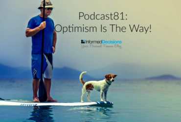 Podcast81: Optimism Is The Way…….Sunday Times Article