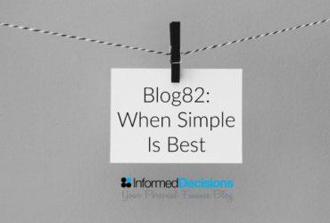 Blog82: When Simplicity Rewards Investors Handsomely……