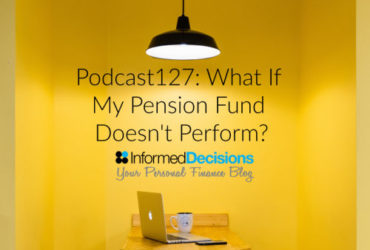 Episode127: What If My Pension Fund Doesn't Perform?