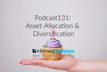 Podcast131: Diversify Vs Asset Allocation…The Numbers