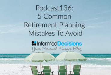 Podcast136: The 5 Common Retirement Planning Mistakes