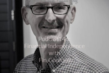 Podcast146: Financial Independence with Fin Goulding